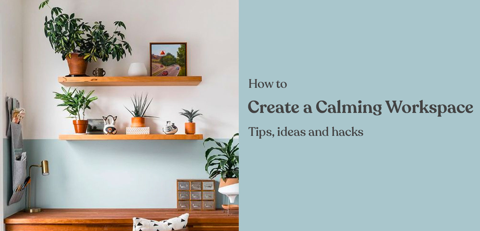How to create a calming space